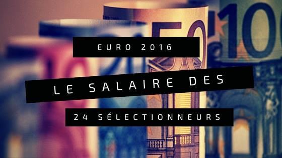 Salaires Euro 2016
