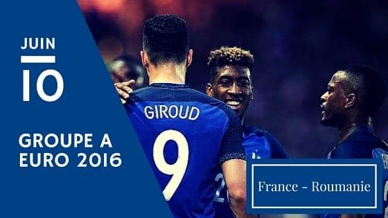 Pronostic France vs Roumanie - Euro 2016