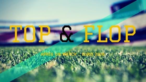 Top & Flop - Euro 2016