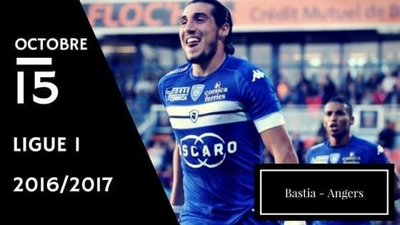 Pronostic Ligue 1 : Bastia - Angers