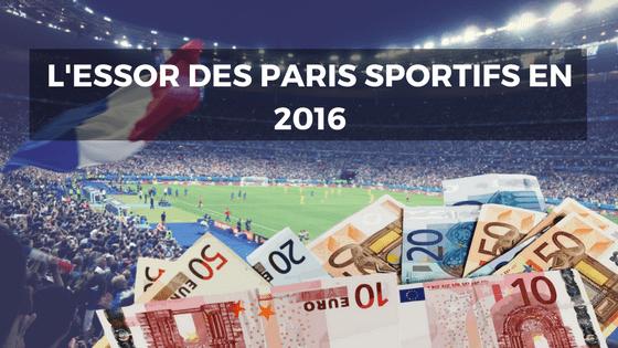 essor paris sportifs 2016