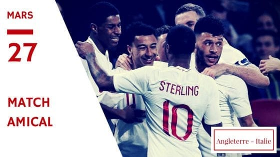 Angleterre Italie Amical 2018