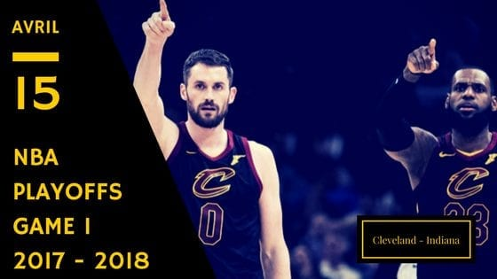 Cavaliers Cleveland Indiana Pacers NBA Playoffs Game 1 2017 2018