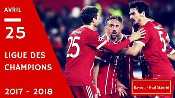 Pronostic Bayern - Real Madrid Ligue des Champions 2017 - 2018