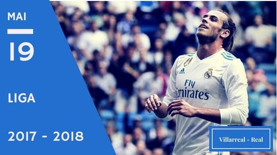 Pronostic Villarreal - Real Madrid Liga 2017 - 2018