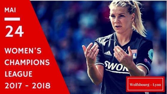 Pronostic Wolfsbourg vs Lyon en Women's Champions League 2017 2018