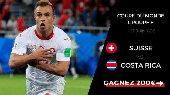 Pronostic pour le match entre Suisse - Costa Rica coupe du monde 2018 Groupe E